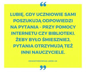 zabawa, wspólne projekty i poznawanie kultury innego języka. to właśnie angażuje moich uczniów. (1)